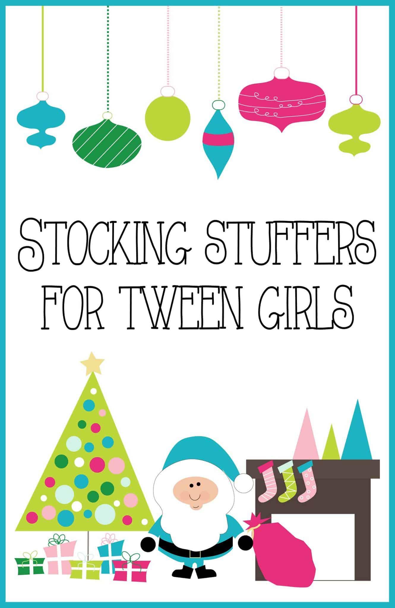 Stocking Stuffer Ideas for Tween Girls