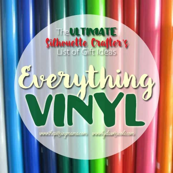 Everything you need to do vinyl projects with your Silhouette CAMEO.  This list is SERIOUSLY AMAZING!!
