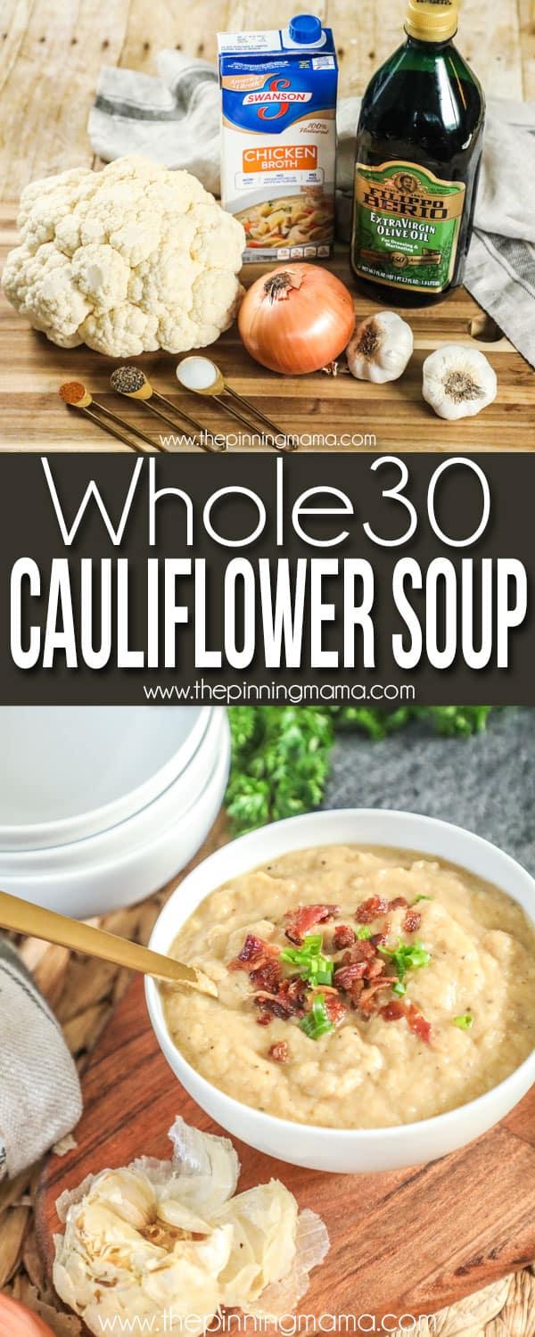Whole30 Cauliflower Soup recipe