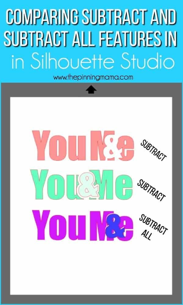 Comparing Subtract and Subtract all features in Silhouette Studio.