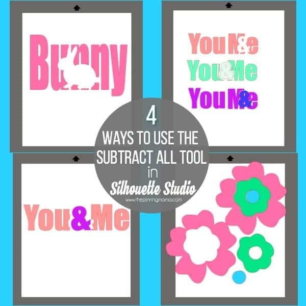 4 ways to use the Subtract All tool in Silhouette Studio.
