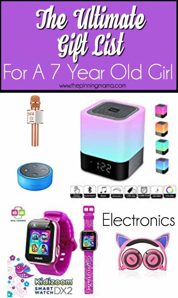 Gift ideas for a 7 year old girl, electronics.