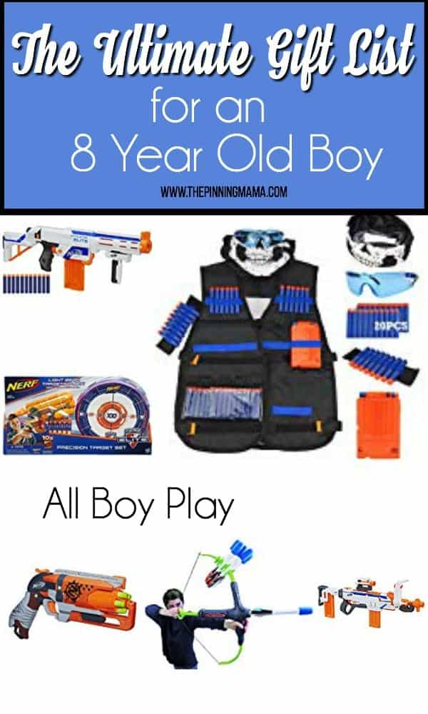 The Ultimate Gift List for an 8 year old boy, ALL Boy Play