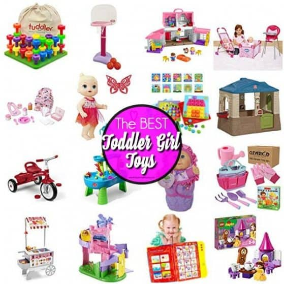 The BEST toys for toddler girls.