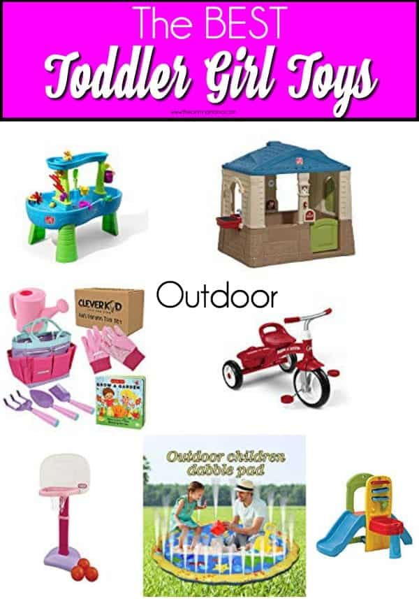 The BEST outdoor toys for toddler girls.
