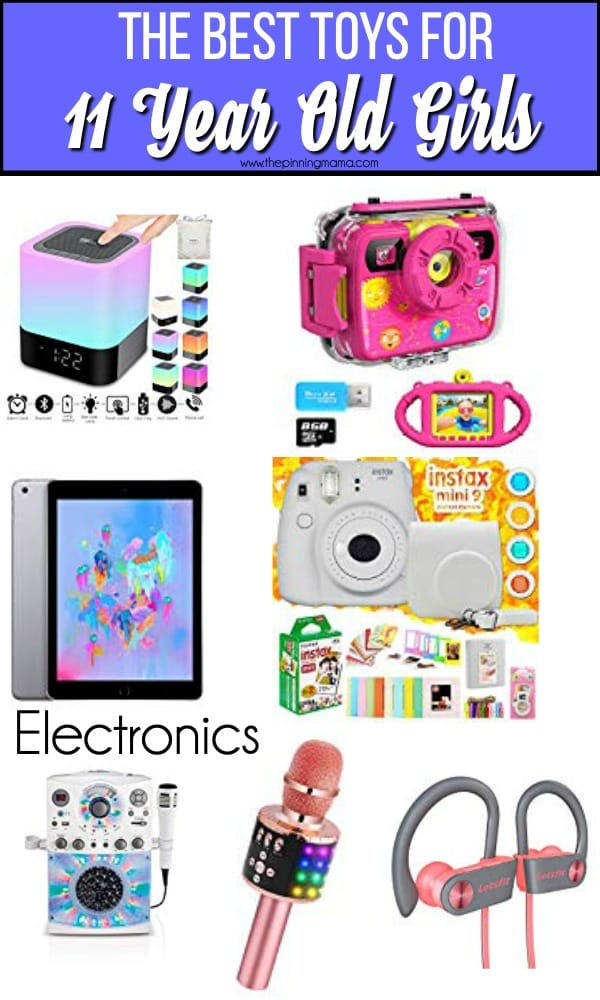 The BEST Electronics for 11 year old girls.