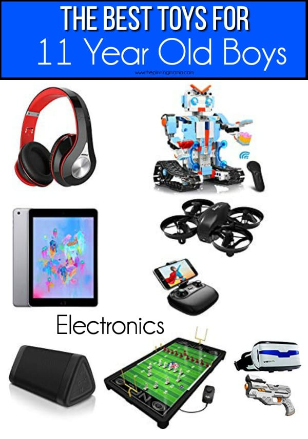 The BEST Electronics for 11 year old boys.