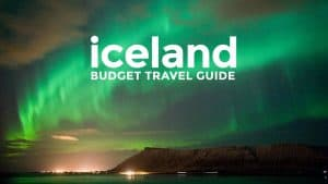 ICELAND ON A BUDGET: Reykjavik Travel Guide & Itineraries 2018