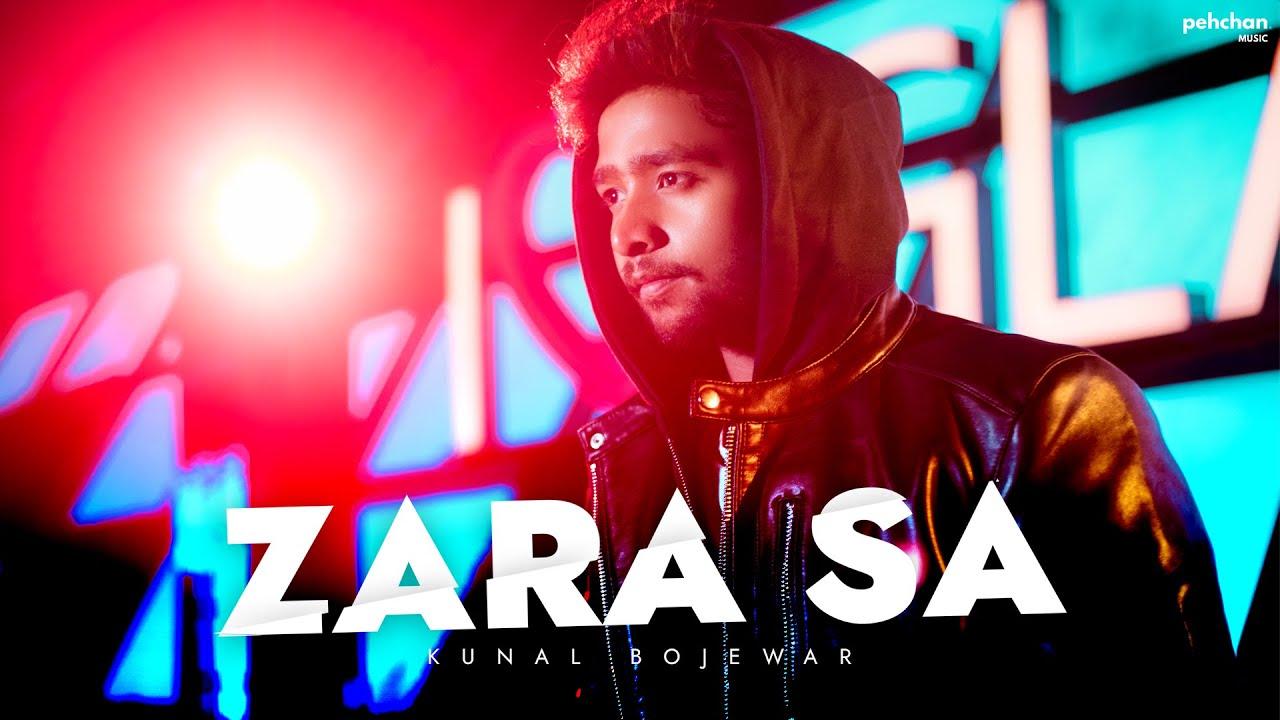 Zara Sa by Kunal Bojewar