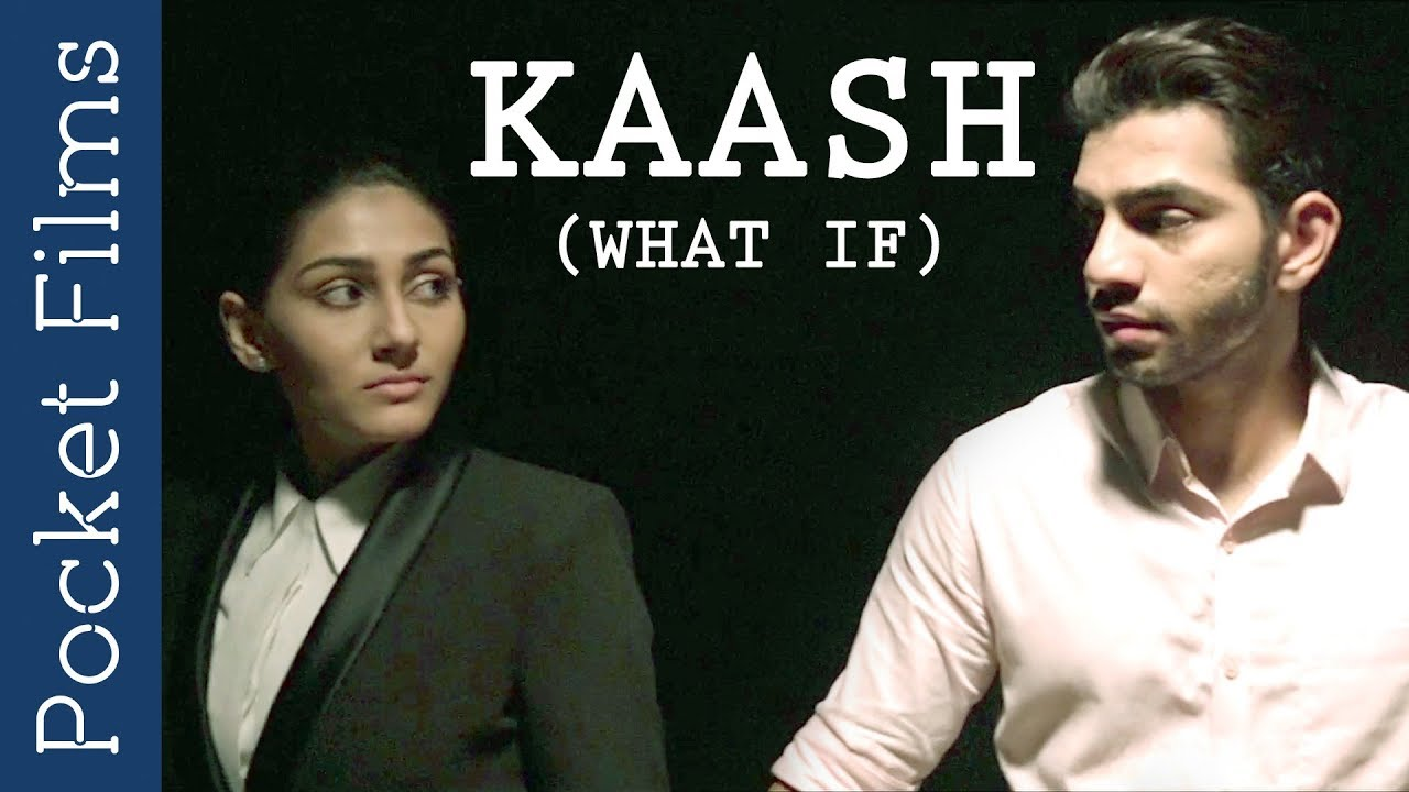 Kaash Short Film
