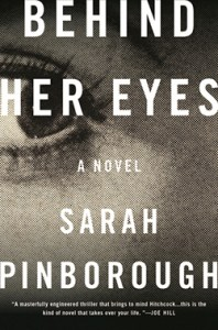 Love Actually  Behind Her Eyes by Sarah Pinborough   Tor com