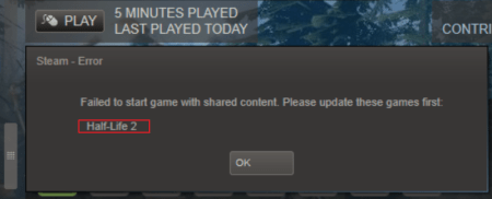 Failed to Start Game with Shared Content Please Update These Games     Failed to Start Game with Shared Content Please Update These Games First  Steam Error