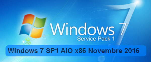 Windows 7 SP1 AIO x86 Novembre 2016