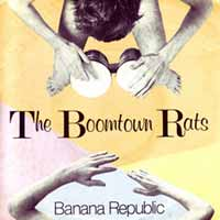 The Boomtown Rats - Banana Republic - Single Cover