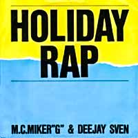MC Miker G & DJ Sven - Holiday Rap - Single Cover