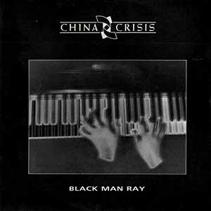 China Crisis Black Man Ray Single Cover