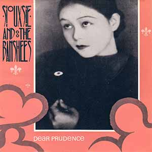 Siouxsie And The Banshees Dear Prudence Single Cover