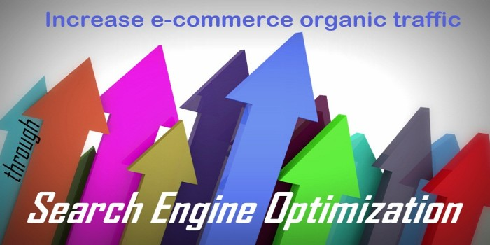 3 techniques to increase e-commerce organic traffic through SEO