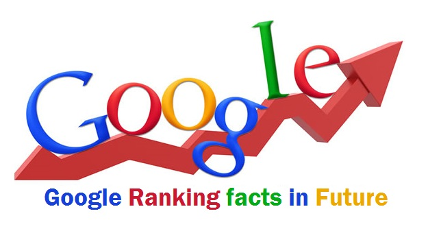 Google Ranking Facts in Future: A World beyond Links