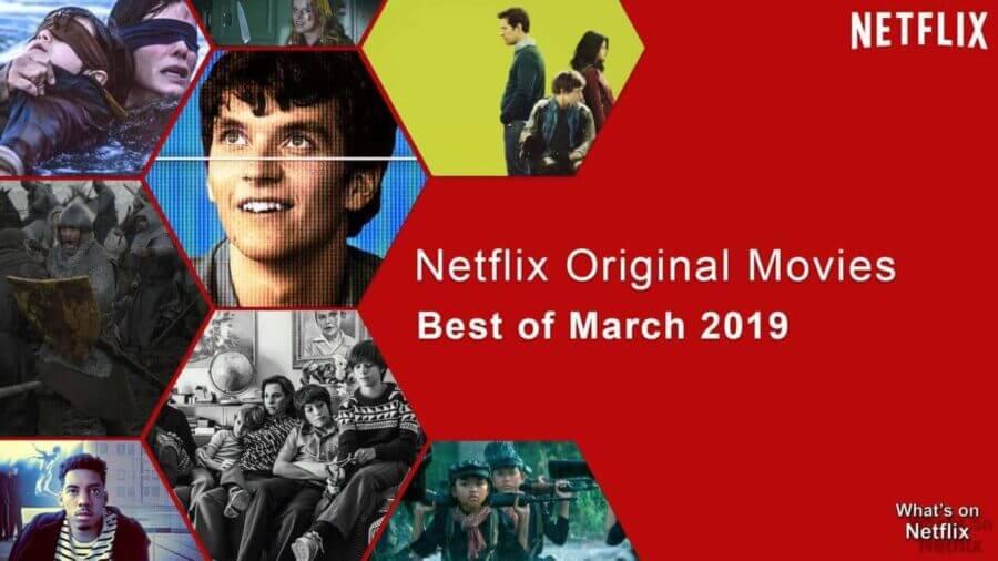 Best Netflix Original Movies on Netflix: March 2019 - What ...