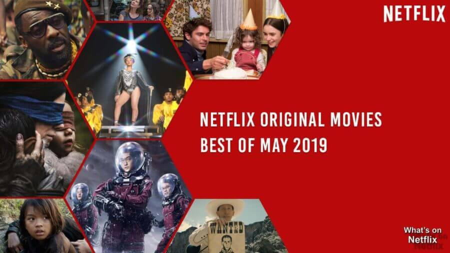 Best Netflix Original Movies on Netflix: May 2019 - What's ...