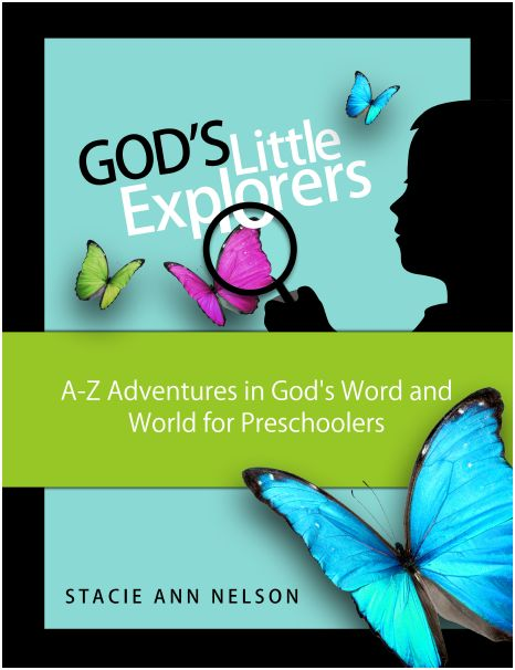 God's Little Explorers Preschool Curriculum - Explore God ...