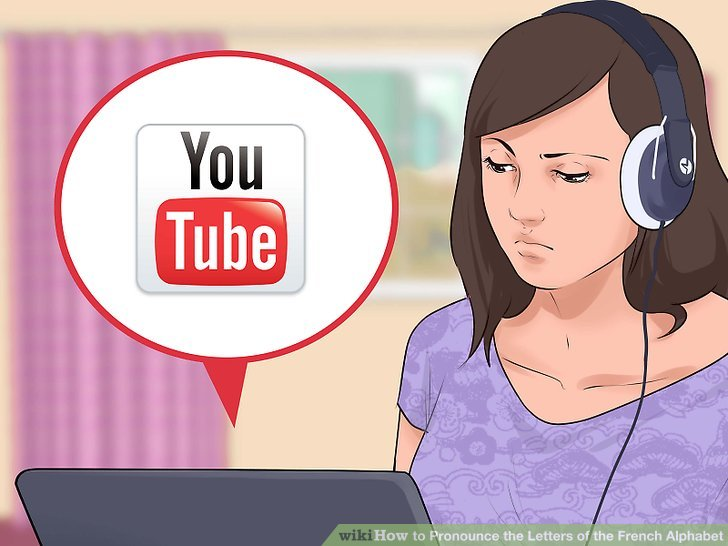 3 Ways to Pronounce the Letters of the French Alphabet   wikiHow Image titled Pronounce the Letters of the French Alphabet Step 1