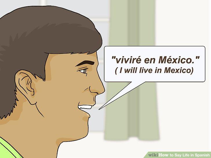 How Say Life Spanish