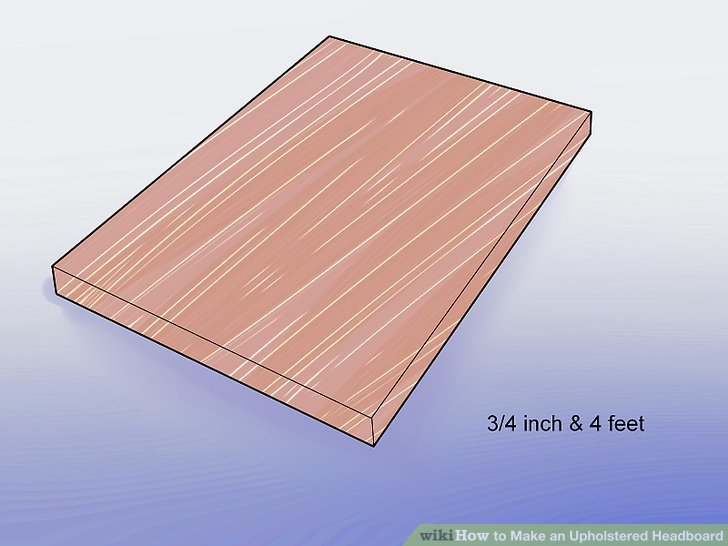 How to Make an Upholstered Headboard  13 Steps  with Pictures  Image titled Tuft a Headboard Step 1