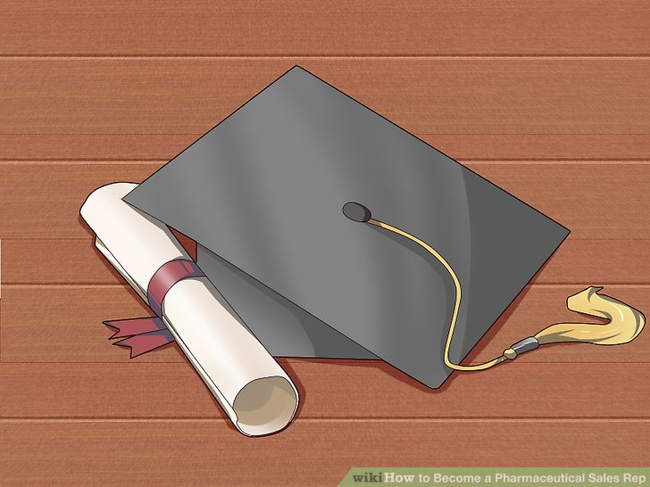 How to Become a Pharmaceutical Sales Rep  with Pictures    wikiHow Image titled Become a Pharmaceutical Sales Rep Step 1