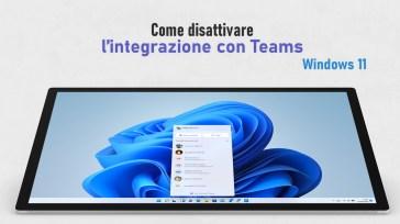 Come disattivare l'integrazione di Microsoft Teams in Windows 11