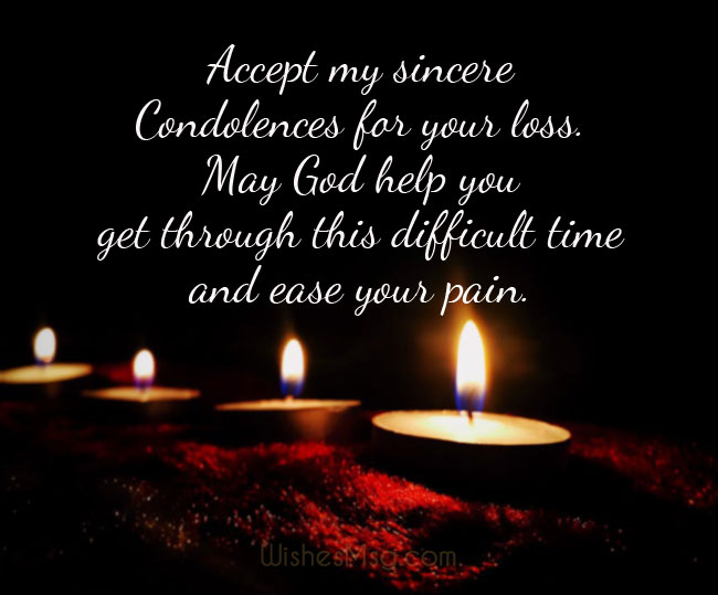 Deepest Sympathy You Our And Condolences Family Your And