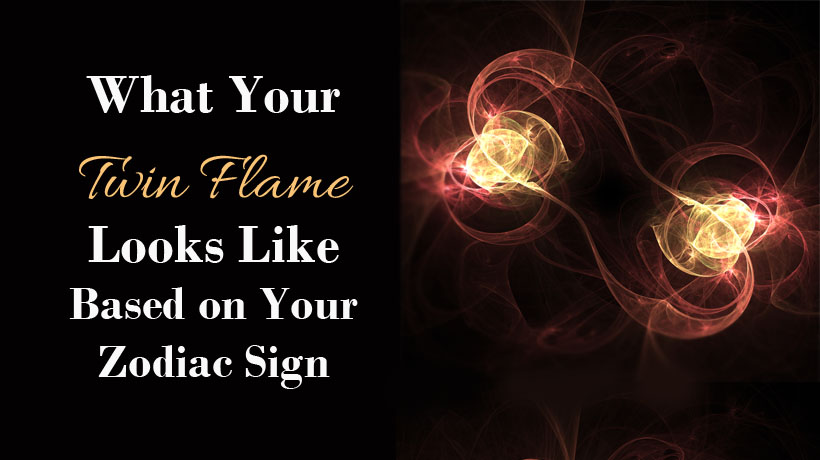 What Your Twin Flame Looks Like Based on Your Zodiac Sign ...