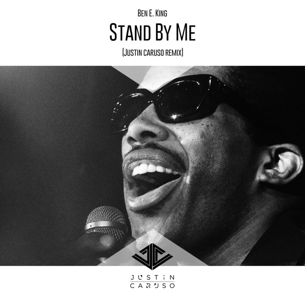 Ben E King - Stand By Me (Justin Caruso Remix) | Your EDM