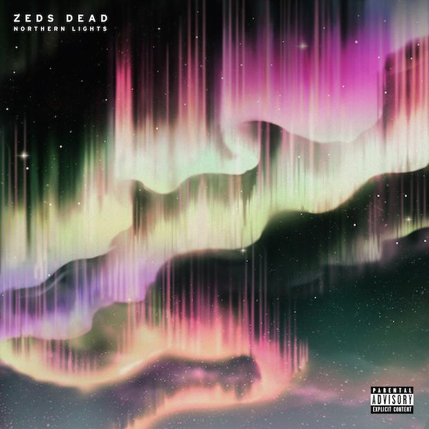 Zeds Dead Northern Lights