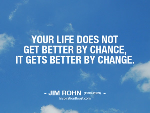 30 Incredible Change Quotes That Will Alter Your Life