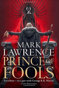 Review of   Mark Lawrence     Prince of Fools  The Red Queen s War  1     Review of   Mark Lawrence     Prince of Fools  The Red Queen s War  1