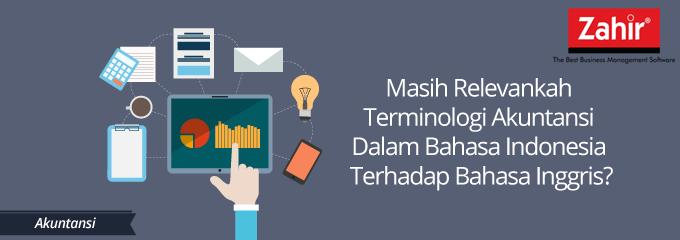 Masih Relevankah Terminologi Akuntansi Dalam Bahasa ...