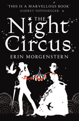 The Night Circus By Erin Morgenstern     Zojo Dojo The Night Circus